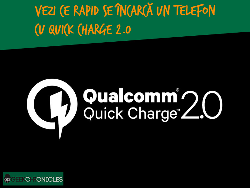 Qualcomm demonstreaza tehnologia Quick Charge 2.0