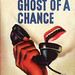 Ghost of a Chance, by Kelley Roos by Make It Old