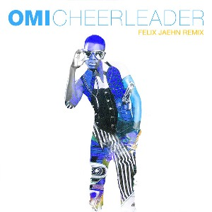 Omi – Cheerleader (Felix Jaehn Remix)
