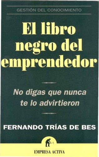El Libro Negro del Emprendedor - Fernando Trías De Bes