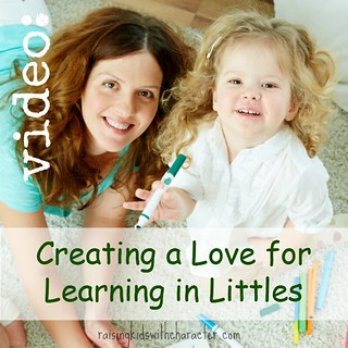 Creating A Love for Learning in Littles