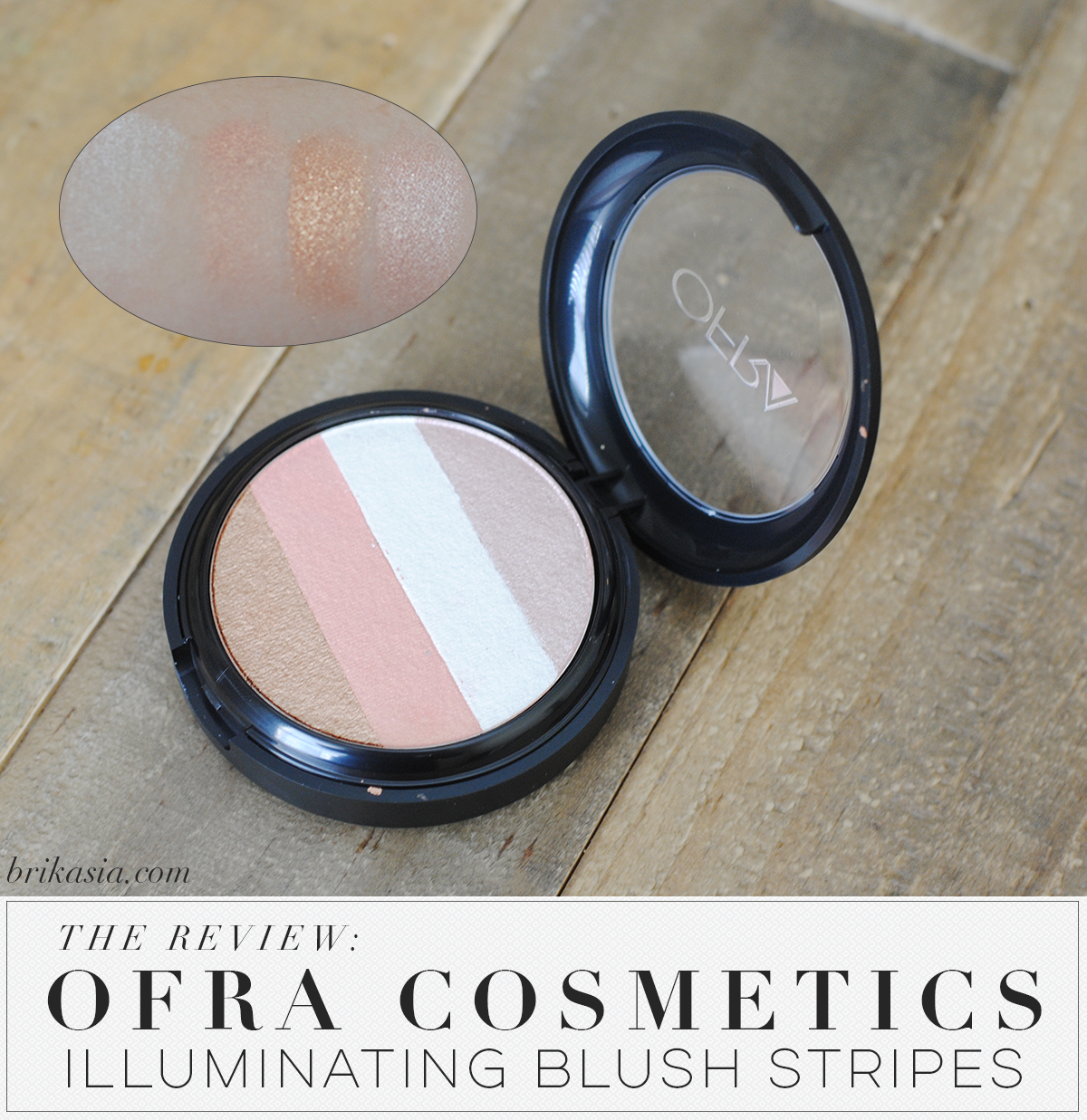 ofra cosmetics illuminating blush stripes, highlighters for oily skin,
