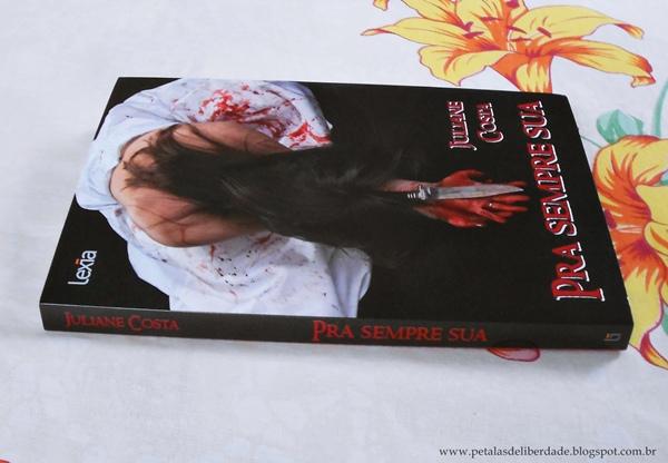 Livro, Pra Sempre Sua, Juliane Costa, resenha, vampiros, romeu e julieta, romance, sorteio, promoção, Lexia