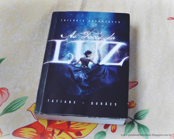 As Faces da Luz, Tatiane Durães, livro, resenha, sinopse, capa, literatura nacional, ebook,