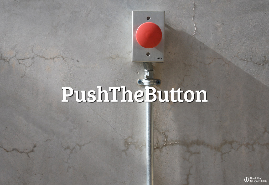 Flickr Friday: Push the button