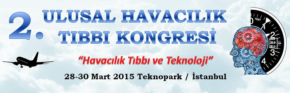 2. Ulusal Havacılık Tıbbi Kongresi 28 Mart'ta başlıyor…