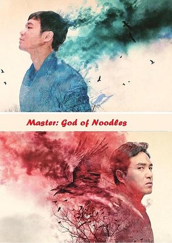 Vua Mỳ - Master: God of Noodles (2016)