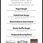 Stop in tonight for some great @aquidneck_farms burgers prepared by Chef Chad ! We also are pouring three beers from @foolproofbrew ! Free pint glass with the purchase of a beer while supplies last! #burgernight #supportlocal #rogueisland #arcadeprovidenc