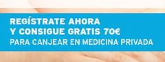 70€ gratis para canjear en medicina privada