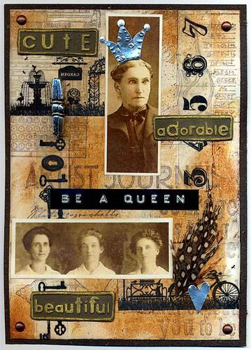be a queen
