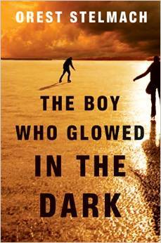 The Boy Who Glowed in the Dark (Nadia Tesla #3) - Orest Stelmach