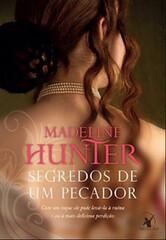Segredos de um Pecador – Madeline Hunter