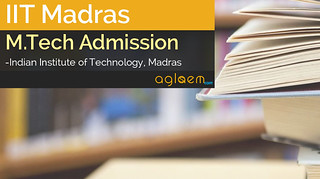 IIT Madras M.Tech Admission 2016