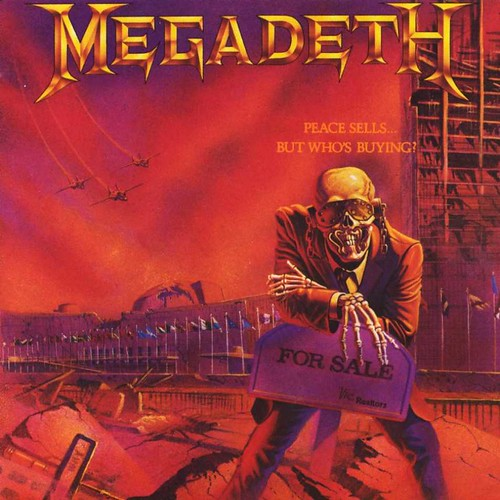 "Megadeth ""Peace Sells...But Who'se Buying?"" (1986)"