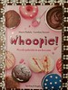 W i WHOOPIE!!!