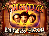 Online The Three Stooges Brideless Groom Slots Review