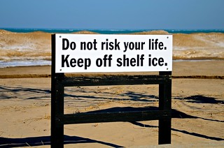 Do Not Risk Your Life.  Keep Off Shelf Ice. Indiana Dunes National Lakeshore - Chesterton - Porter County - Indiana