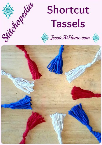 Stitchopedia ~ Shortcut Tassels from Jessie At Home