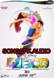 ABCD 2 2015 Hindi Movie Audio Songs Mp3 Download | ABCD 2 (A