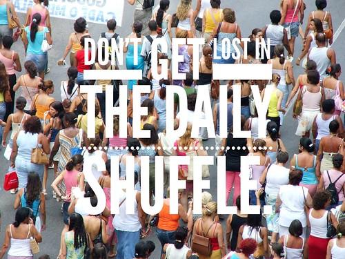 Daily shuffle
