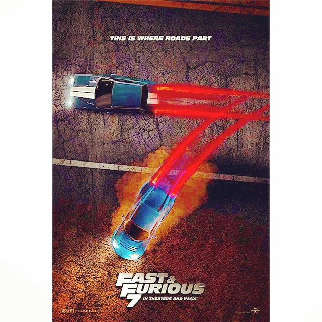 THIS IS WHERE ROADS PART Fast Furious 7 Showtime Today