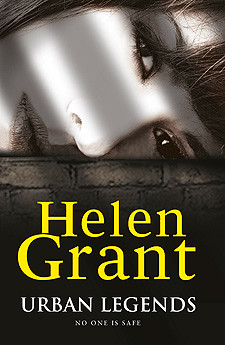 Helen Grant, Urban Legends