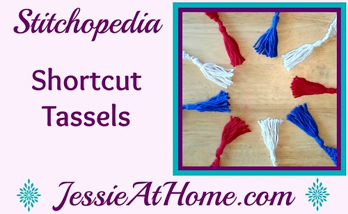 Stitchopedia-Shortcut-Tassels-by-Jessie-At-Home