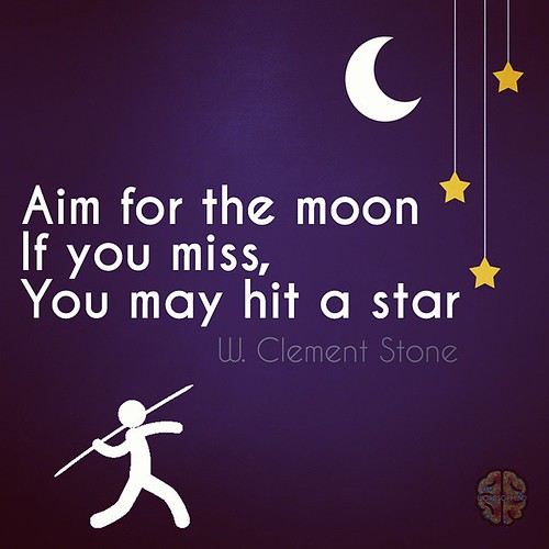 Todleho Blog Aim For The Moon If You Miss You May Hit A Star