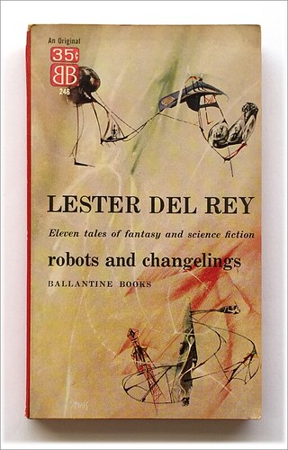 Robots & Changelings by Lester Del Rey