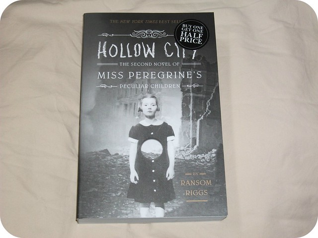 Ransom Riggs Hollow City The Second Novel of Miss Peregrine's Peculiar Children
