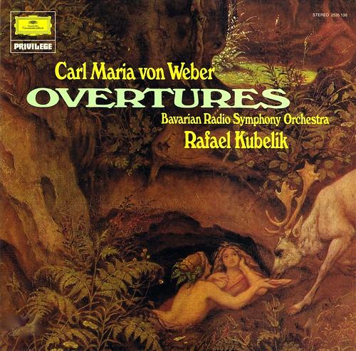Weber Overtures - Kubelik Deutsche Grammophon 1