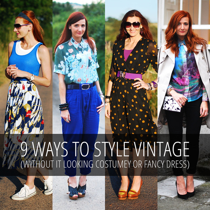 You CAN wear vintage without it looking costumey or fancy dress! Here's 9 ways to style vintage pieces