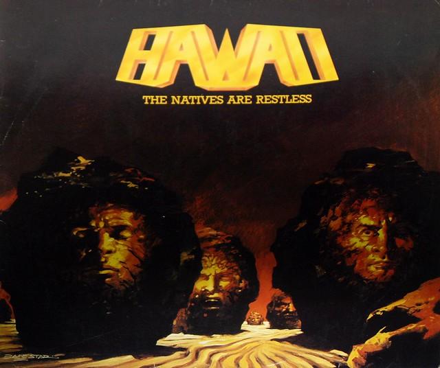 "HAWAII THE NATIVES ARE RESTLESS 12"" VInyl LP"