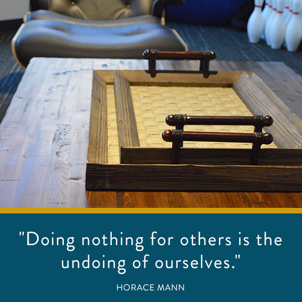 Doing nothing for others is the undoing of ourselves