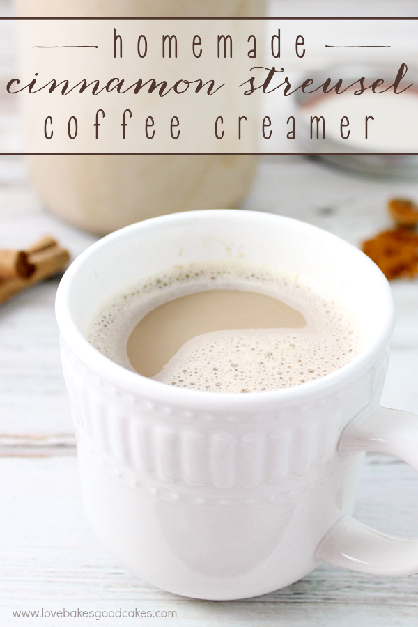 Homemade Cinnamon Streusel Coffee Creamer in a cup.