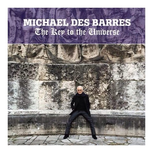 """Michael Des Barre """"The Key To The Universe"""" (2015)"""