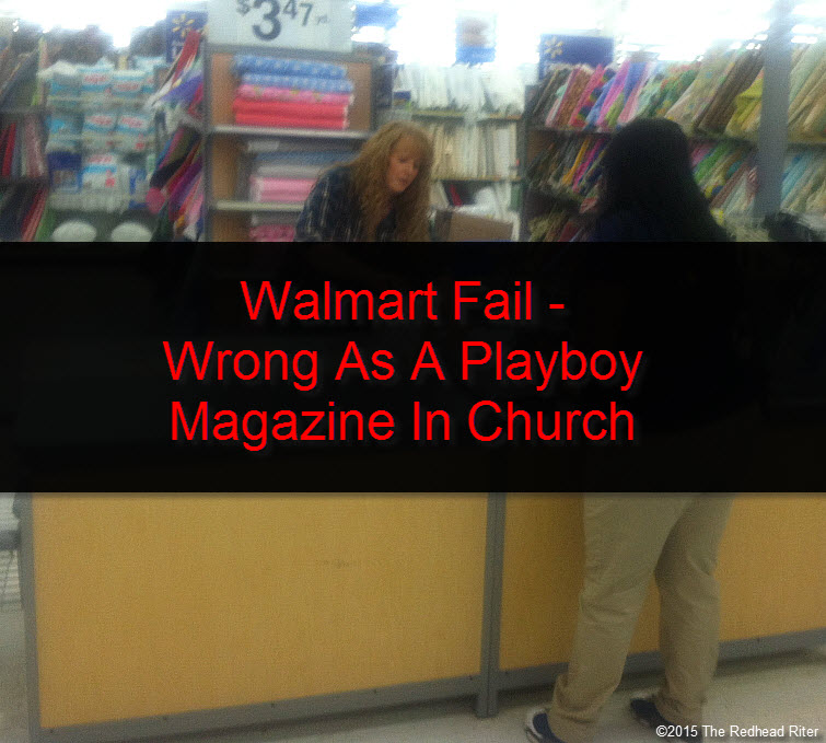 cutting fabric Walmart Fail - Wrong As A Playboy Magazine In Church tw