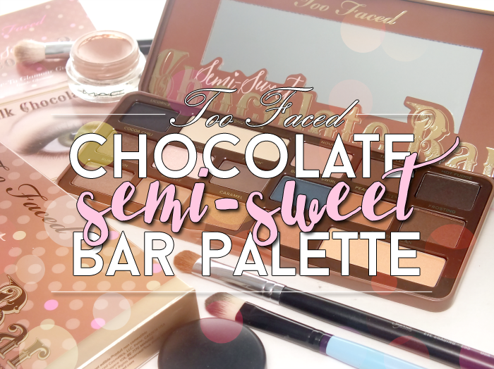 too faced semi-sweet chocolate bar palette (6)
