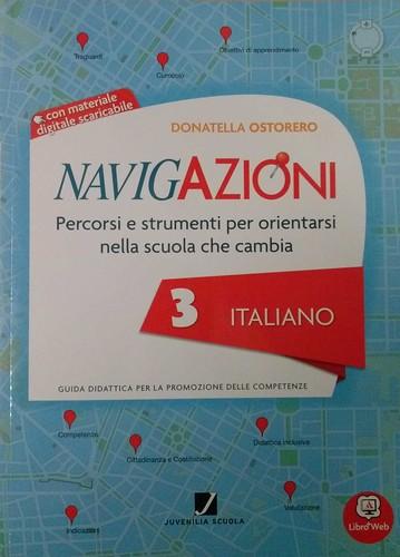 Navigazioni 3 italiano con CD-Rom demo - Percorsi e strumenti per orientarsi nella scuola che cambia - Guida Didattica per Insegnanti della Scuola Primaria