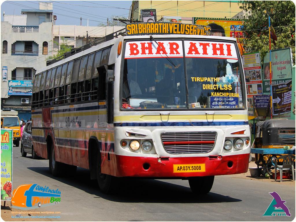 Bharathi AP-03Y-5008 Tirupathi - Kancheepuram via Puttur, Nagari, Thiruthani, Arakkonam.