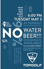 May 5 - No Water No Beer