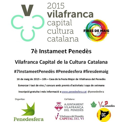 #7InstameetPenedès #Penedesfera #firesdemaig @VFP2015 @firesdemaig #Vilafranca #Penedès #CapitaldelVi