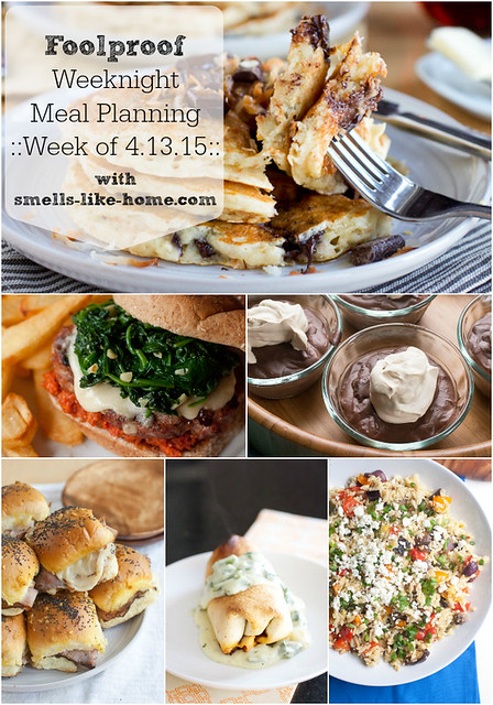 Foolproof Weeknight Meal Planning - Week of 4.13.15