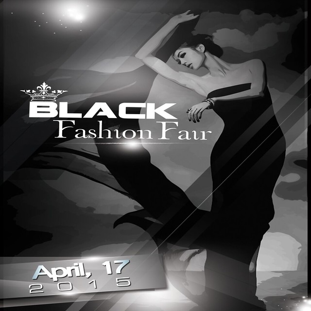 Black Fashion Fair - April 17