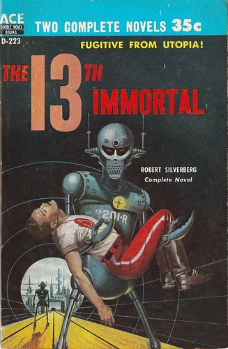 Robert Silverberg - The 13th Immortal (Ace 1957)