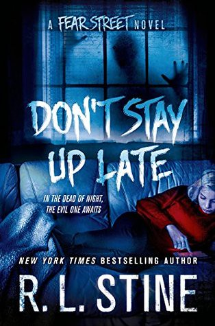 don't stay up late r l stine