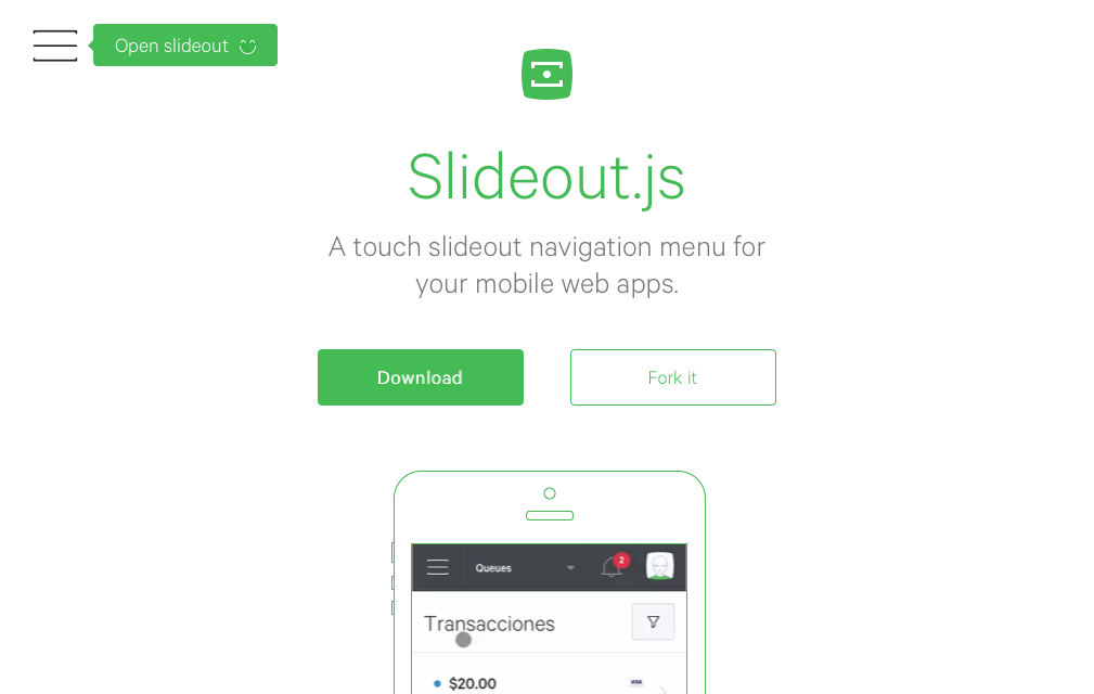 Slideout.js - A touch slideout navigation menu for your mobile web apps.