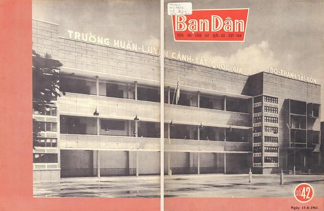 Tạp chí Bạn Dân - số 42 (Ngày 15-8-1963) - TRƯỜNG HUẤN LUYỆN CẢNH SÁT QUỐC GIA - ĐÔ THÀNH SÀI GÒN