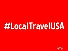 #LocalTravelUSA