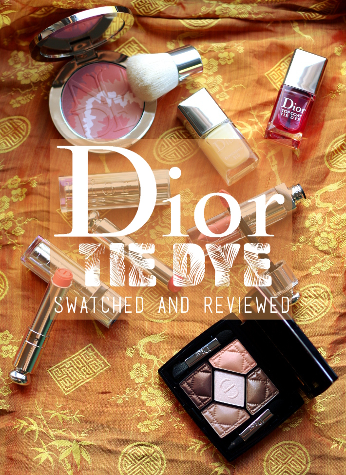Dior Tie Dye summer collection: swatches and reviews